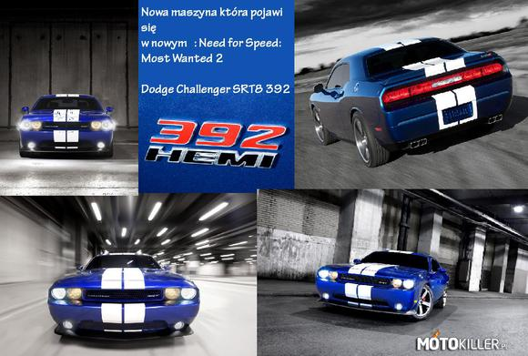 Need for Speed: Most Wanted 2 - Dodge Challenger SRT8 392 – Uwielbiam Musle Car`s a wy ?
