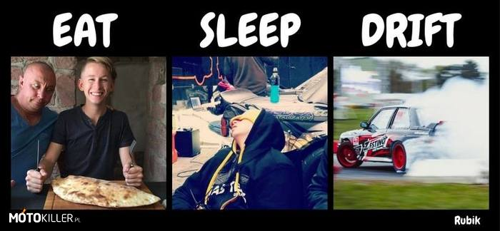 Eat Sleep Drift –