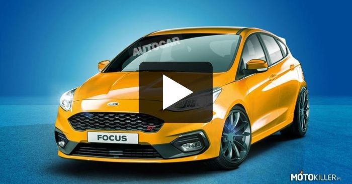 Nowy Ford Focus ST! –